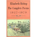 Elizabeth Bishop The Complete Poems