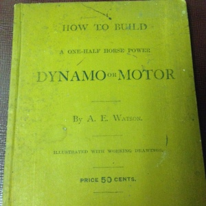 How to Build a One-Half Horse Power Dynamo or Motor